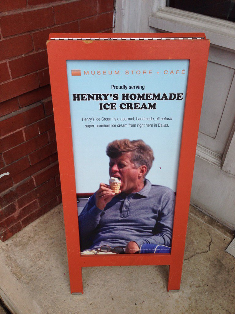 """""""You know what JFK really enjoyed? I mean, before he was brutally murdered in front of his wife mere steps from here. That's right -- ice cream."""