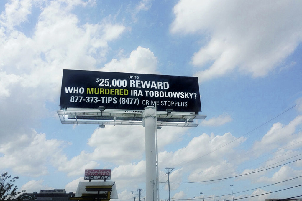 Bad Sign: Frustrated with the lack of results in the investigation into Ira's murder, the family bought a billboard ad on Central Expressway.