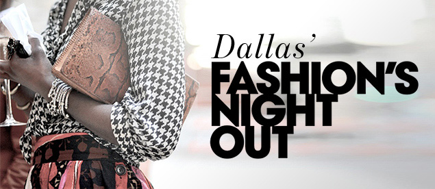 Fashion's Night Out Dallas