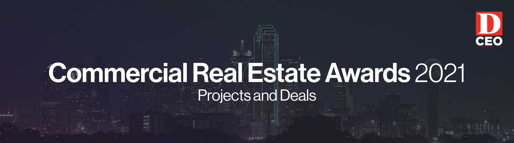 D CEO CRE Projects and Deals