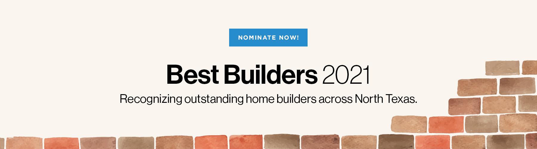D Home Best Builders 2021