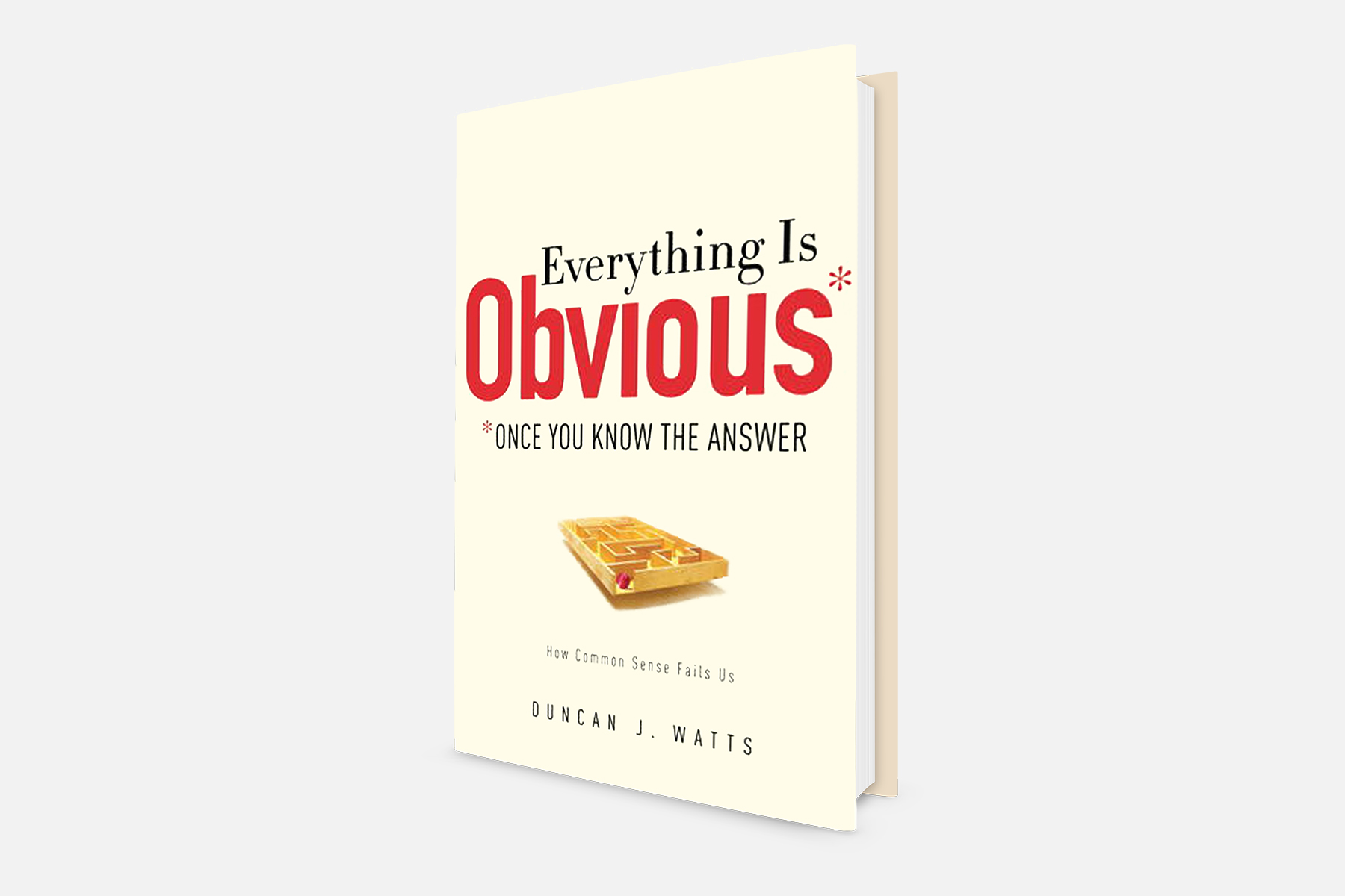 everything is obvious once you know the answer by duncan j. watts