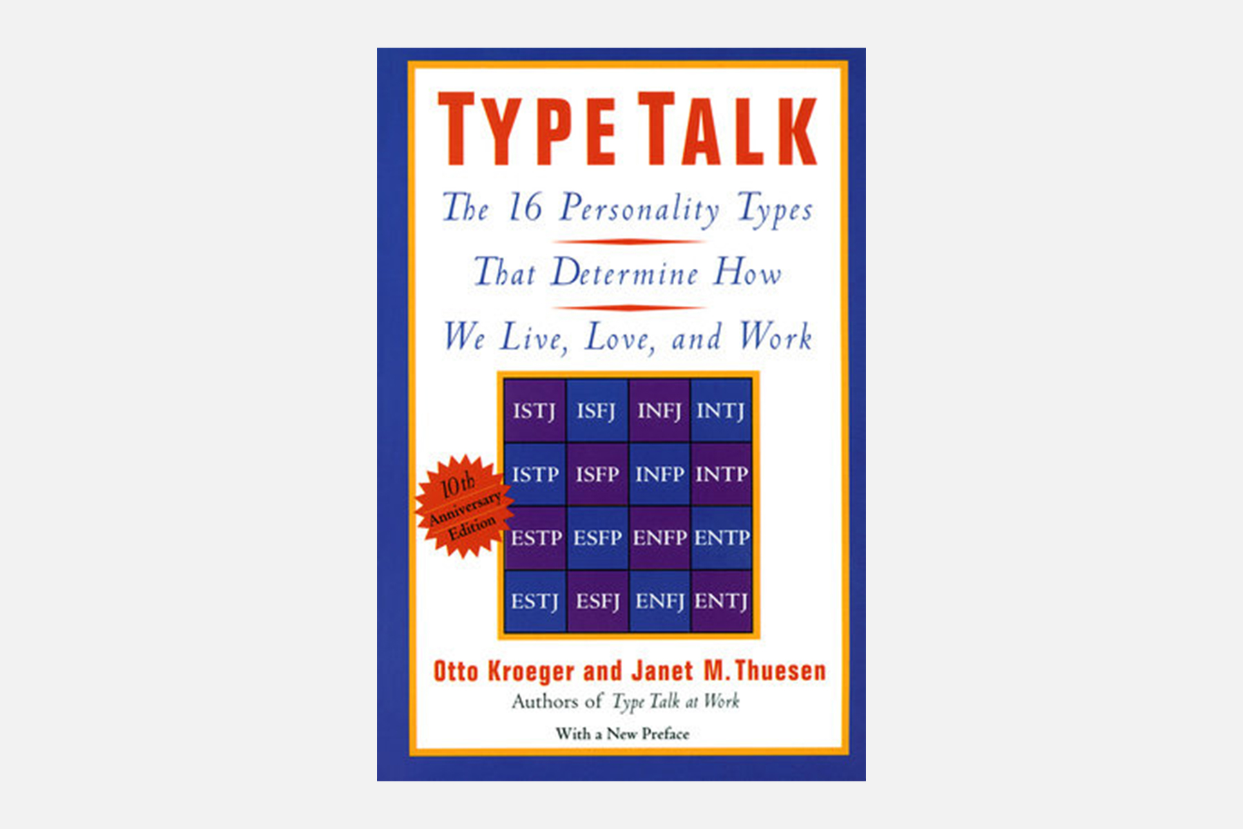 type talk by otto kroeger and janet m. thuesen